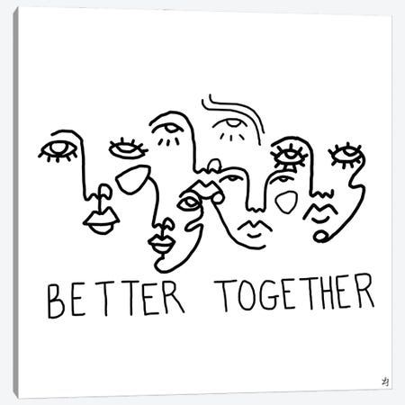 Better Together Canvas Print #CYE22} by Chromoeye Canvas Print