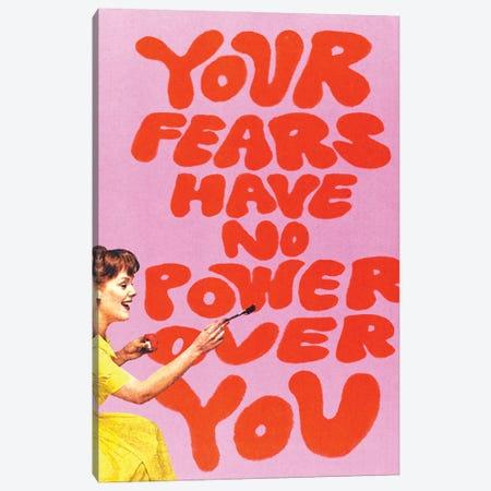 Fear Has No Power Canvas Print #CYE38} by Chromoeye Canvas Wall Art
