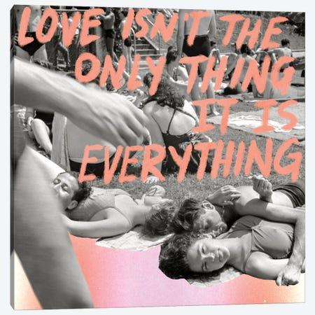 Love is Everything Canvas Print #CYE43} by Chromoeye Canvas Print