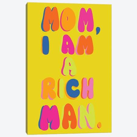 Mom, I Am A Rich Man Canvas Print #CYE5} by Chromoeye Canvas Wall Art
