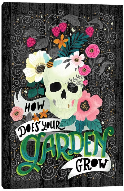 How Does Your Garden Grow Canvas Art Print