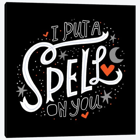 I Put A Spell On You Canvas Print #CYF60} by Cynthia Frenette Canvas Artwork