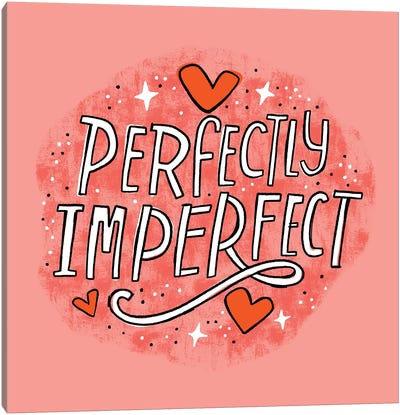 Perfectly Imperfect Canvas Art Print