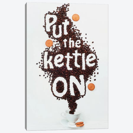 Put The Kettle On! Canvas Print #DBE7} by Dina Belenko Canvas Art