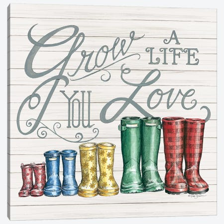 Grow A Life You Love Boots Canvas Print #DBS30} by Deb Strain Canvas Art