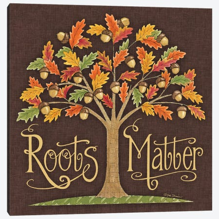 Roots Matter Canvas Print #DBS35} by Deb Strain Canvas Art Print
