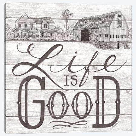 Life is Good  Canvas Print #DBS38} by Deb Strain Canvas Wall Art