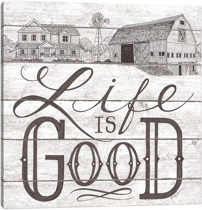 Life is Good  Canvas Art Print