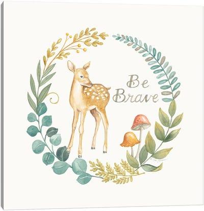 Be Brave Deer Canvas Art Print