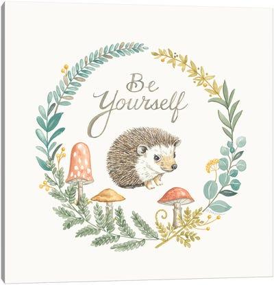 Be Yourself Hedgehog Canvas Art Print