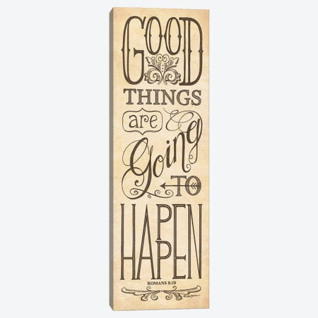 Good Things are Going to Happen Canvas Print #DBS57} by Deb Strain Art Print