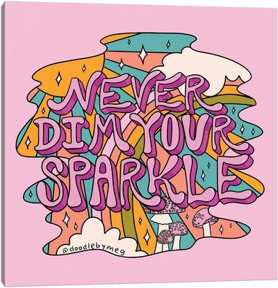 Never Dim Your Sparkle Canvas Art Print