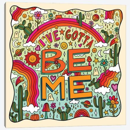 I've Gotta Be Me Canvas Print #DDM18} by Doodle By Meg Canvas Wall Art