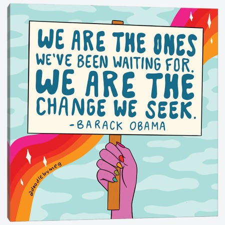 We Are The Ones Canvas Print #DDM194} by Doodle By Meg Canvas Art Print