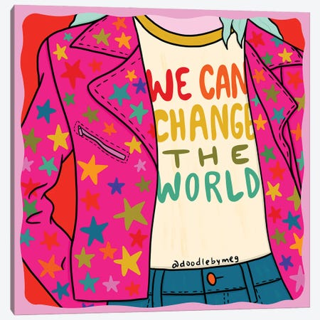 We Can Change The World Canvas Print #DDM195} by Doodle By Meg Canvas Print