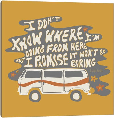 I Don't Know Where I'm Going Canvas Art Print