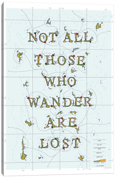 Not All Those Who Wander Are Lost Canvas Art Print