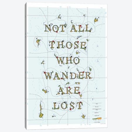 Not All Those Who Wander Are Lost Canvas Print #DDW17} by DAU-DAW Canvas Print