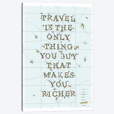 Travel Is The Only Thing You Buy That Makes You Richer Canvas Print #DDW35} by DAU-DAW Canvas Art Print