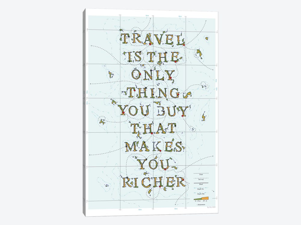 Travel Is The Only Thing You Buy That Makes You Richer by DAU-DAW 1-piece Canvas Print