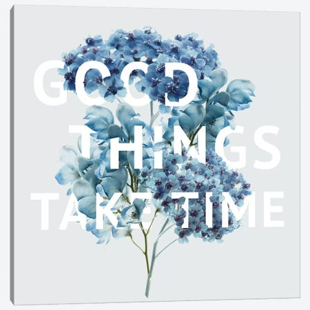 Good Things Take Time Canvas Print #DEL99} by Danita Delimont Canvas Artwork