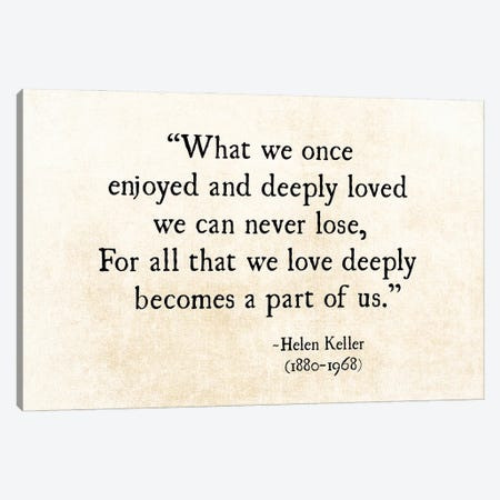 Helen Keller, Loved Deeply Canvas Print #DEO114} by Debbra Obertanec Canvas Artwork
