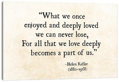 Helen Keller, Loved Deeply Canvas Art Print