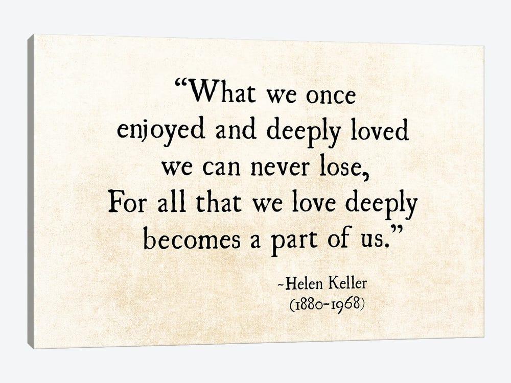 Helen Keller, Loved Deeply by Debbra Obertanec 1-piece Canvas Art