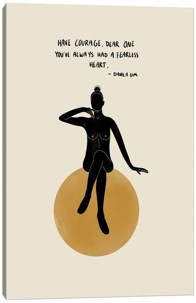 Fearless Heart Canvas Art Print