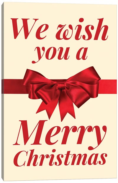 Christmas Bow - We Wish You A Merry Christmas In Cream Canvas Art Print