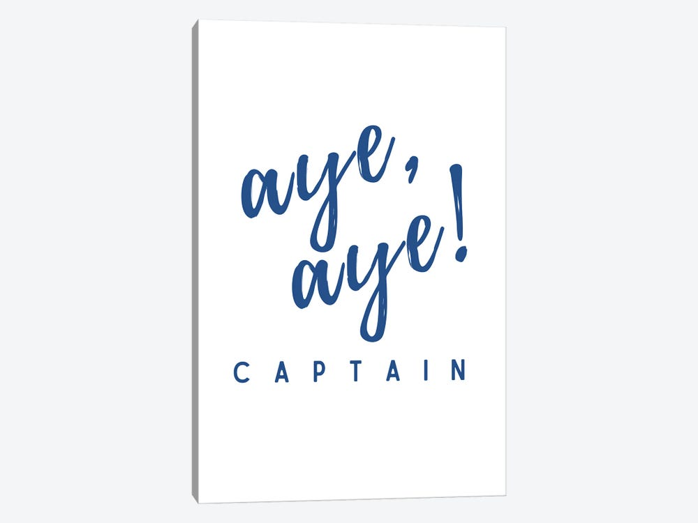 Nautical And Navy Aye Aye Captain! by Design Harvest 1-piece Canvas Wall Art