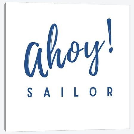 Nautical And Navy Ahoy! Sailor Canvas Print #DHV11} by Design Harvest Art Print