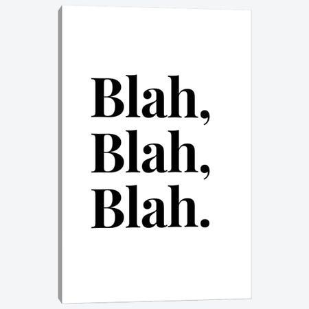 Blah, Blah, Blah. Canvas Print #DHV12} by Design Harvest Art Print