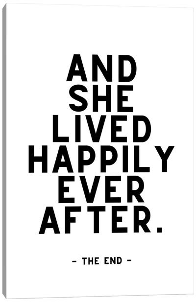 And She Lived Happily Ever After - The End Canvas Art Print