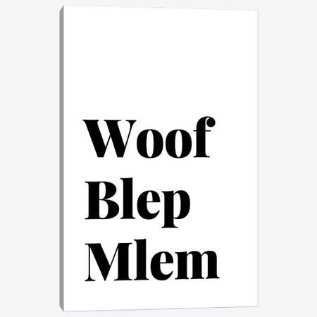 Woof Blep Mlem Dog Quote Canvas Print #DHV18} by Design Harvest Canvas Art Print