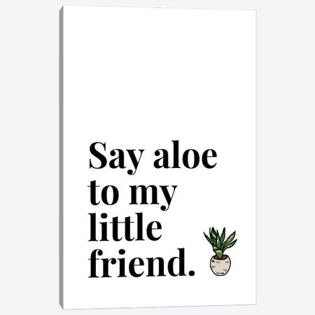 Say Aloe To My Little Friend Pot Plant Canvas Print #DHV21} by Design Harvest Canvas Wall Art