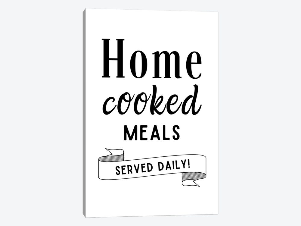 Home Cooked Meals Served Daily Kitchen Quote by Design Harvest 1-piece Art Print