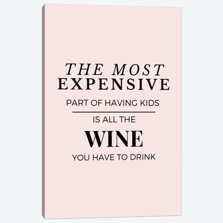 Funny Mom Quotes - Wine Canvas Print #DHV246} by Design Harvest Canvas Artwork