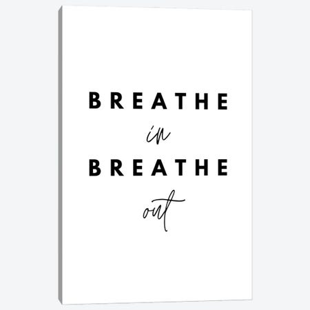 Breathe In Breathe Out Canvas Print #DHV247} by Design Harvest Canvas Wall Art
