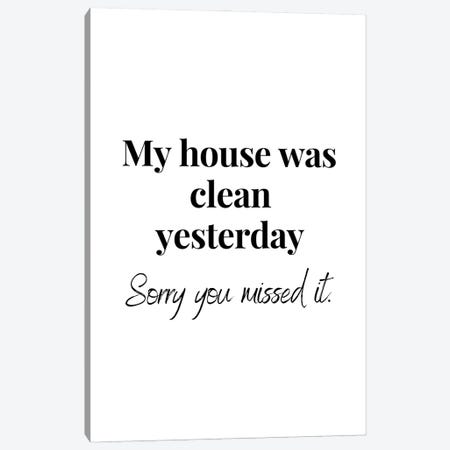 Funny House Cleaning Quote Canvas Print #DHV253} by Design Harvest Canvas Wall Art