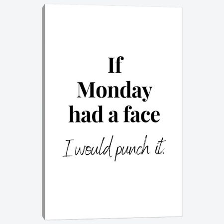 Funny Monday Quote Canvas Print #DHV254} by Design Harvest Canvas Print