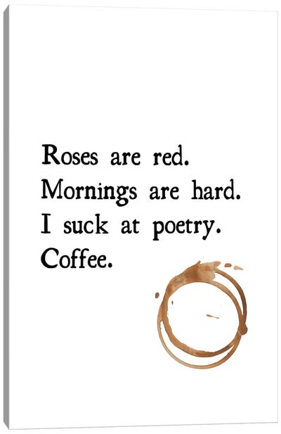 Roses Are Red Coffee Poem With Coffee Stain Canvas Art Print