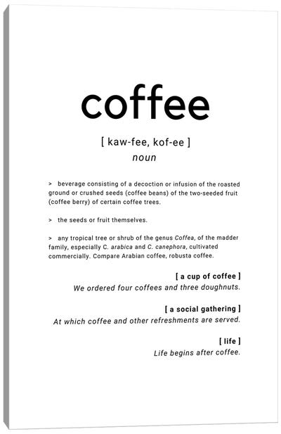 Coffee Dictionary Definition Quote Canvas Art Print