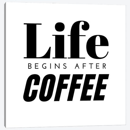 Life Begins After Coffee Quote Canvas Print #DHV41} by Design Harvest Canvas Wall Art