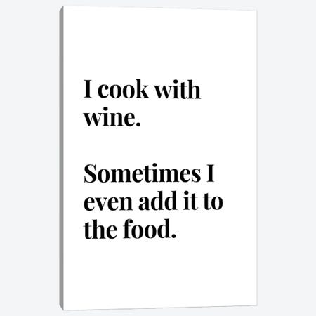 I Cook With Wine Bar And Kitchen Quote Canvas Print #DHV48} by Design Harvest Canvas Wall Art