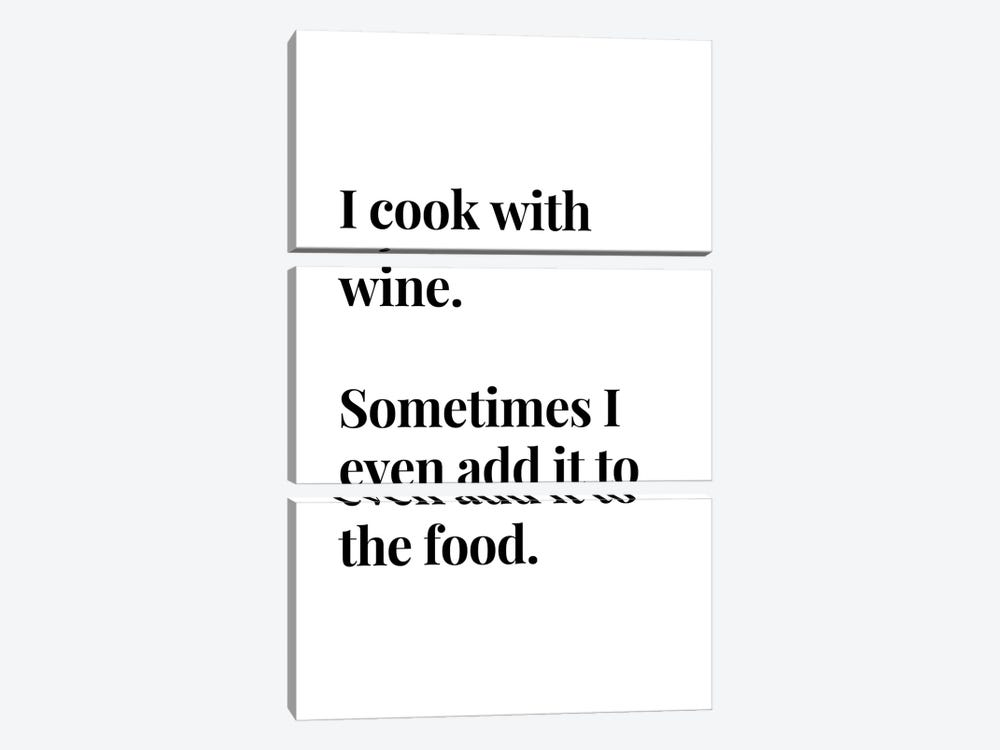 I Cook With Wine Bar And Kitchen Quote by Design Harvest 3-piece Canvas Print