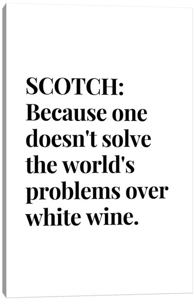 Scotch Whisky And Wine Bar Quote Canvas Art Print