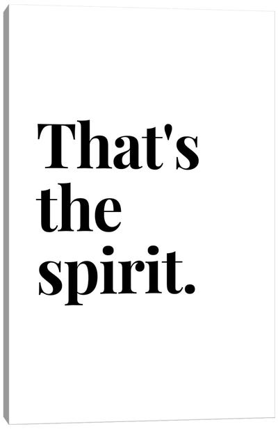 That'S The Spirit Bar And Drinks Quote Canvas Art Print