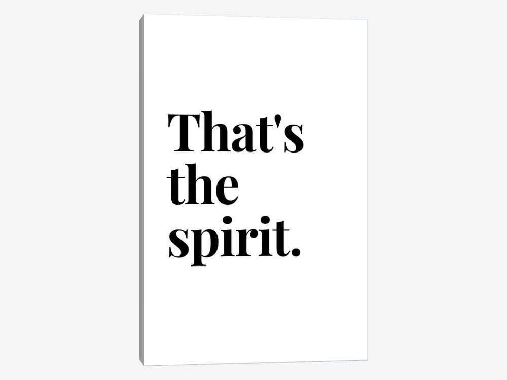That'S The Spirit Bar And Drinks Quote by Design Harvest 1-piece Canvas Art