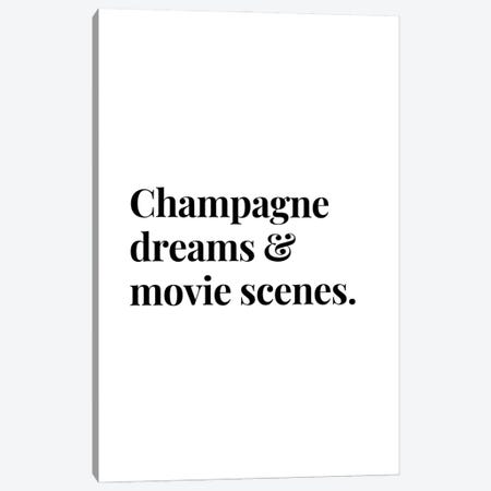 Champagne Dreams And Movie Scenes Bar And Drinks Quote Canvas Print #DHV53} by Design Harvest Canvas Art Print